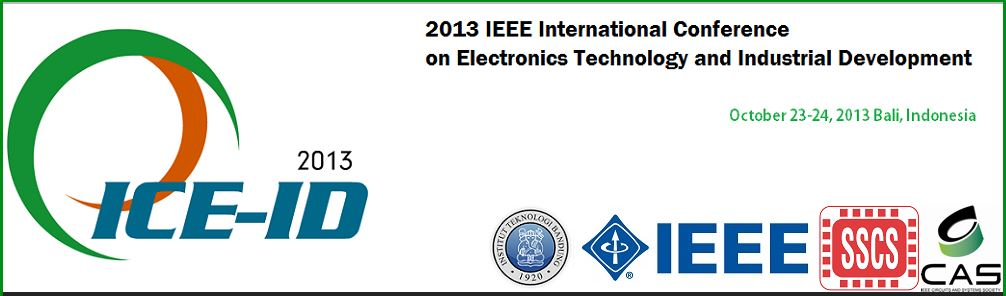 Call for Paper – International Conference on Electronics Technology and Industrial Development (ICE-ID) 2013