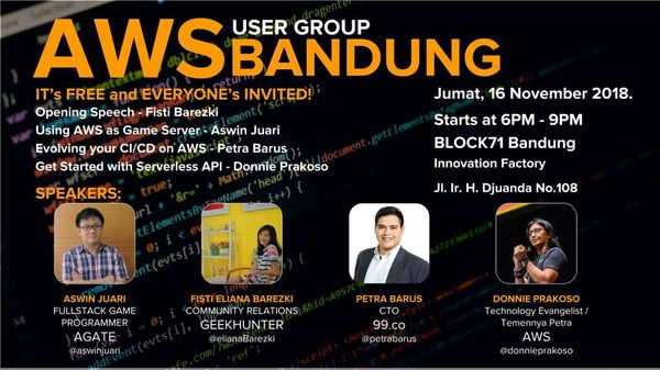 AWS Meetup Bandung November 2018: Game Dev, CI/CD, Serverless